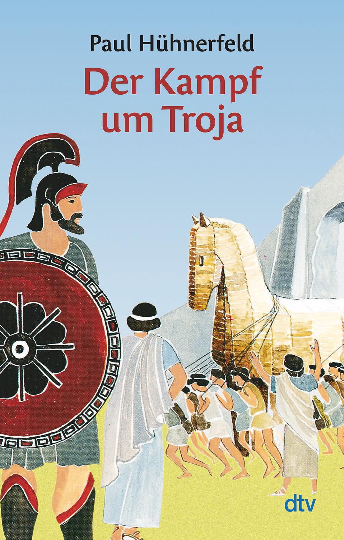 Der Kampf Um Troja Griechische Sagen