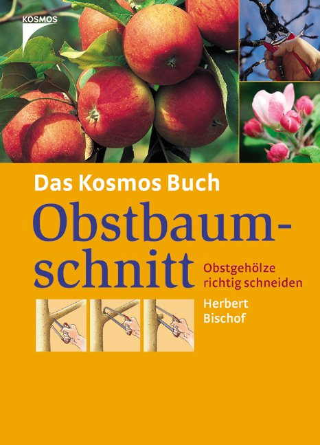 bischof herbert das kosmos buch obstbaumschnitt b cher gebraucht antiquarisch neu kaufen. Black Bedroom Furniture Sets. Home Design Ideas
