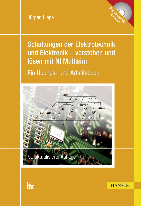 Jürgen Liepe, Schaltungen der Elektrotechnik und Elektronik ...