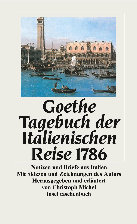 """Briefe Nach Italien Dauer : """"goethe johann wolfgang tagebuch der italienischen reise"""