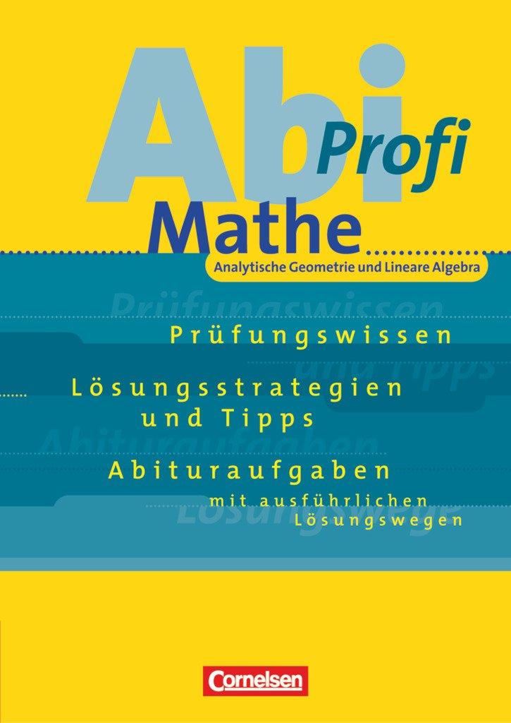 mathe abitur profi analytische geometrie und lineare algebra tews wolfgang trautmann. Black Bedroom Furniture Sets. Home Design Ideas