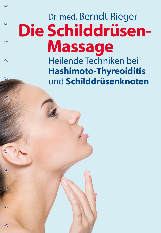 """""""Die Schilddrüsen-Massage - Heilende Techniken bei"""