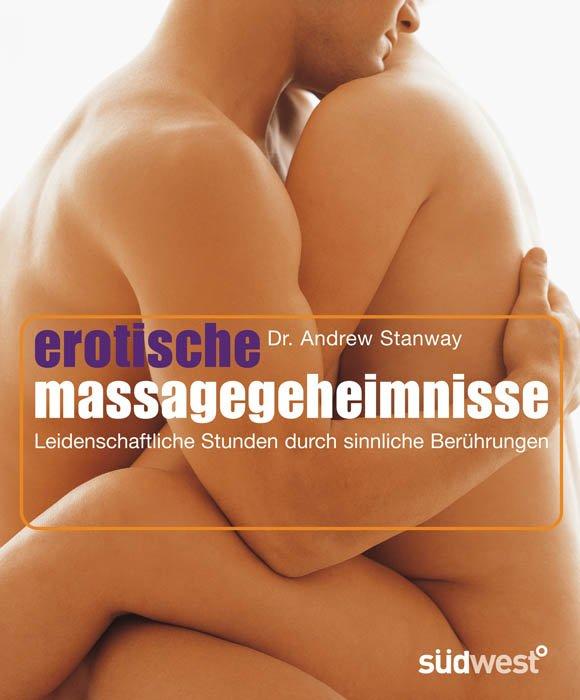 Eine erotische massage was ist Tantramassage: sinnliche