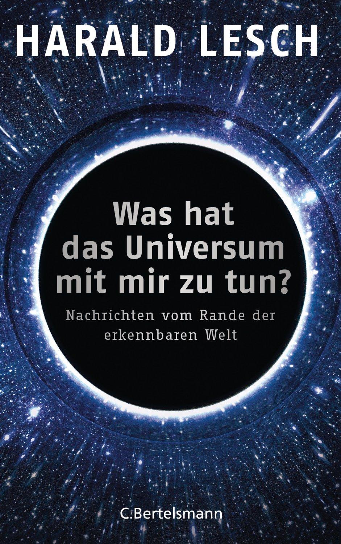 Isbn 9783570103340 Was Hat Das Universum Mit Mir Zu Tun Nachrichten Vom Rande Der Erkennbaren Welt Neu Gebraucht Kaufen