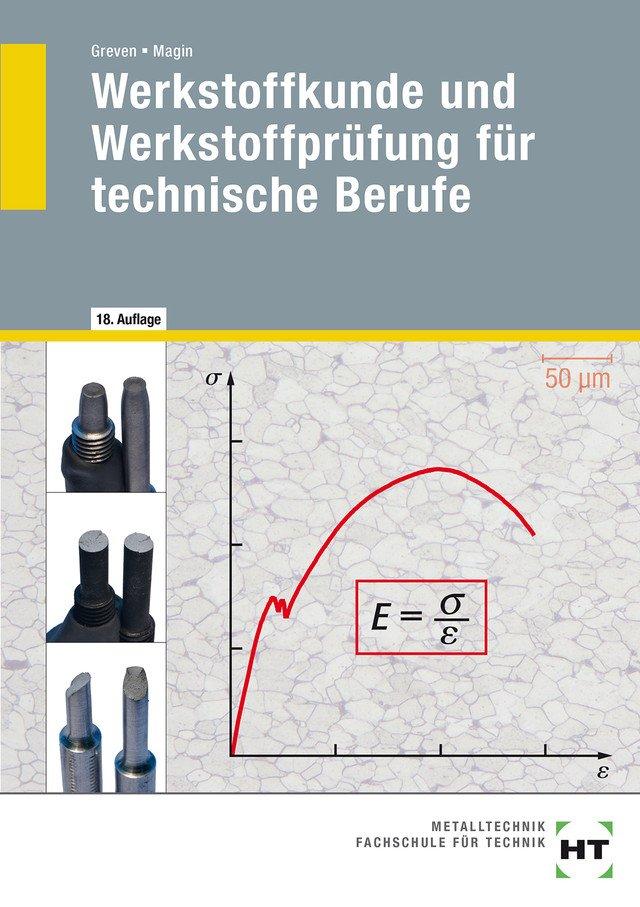 Werkstoffkunde Und Werkstoffpr Fung F R Technische Berufe