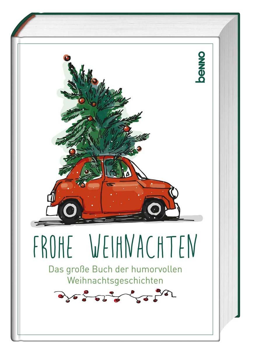 Frohe Weihnachten Slowenisch.Frohe Weihnachten Das Grosse Buch Der Humorvollen Weihnachtsgeschichten