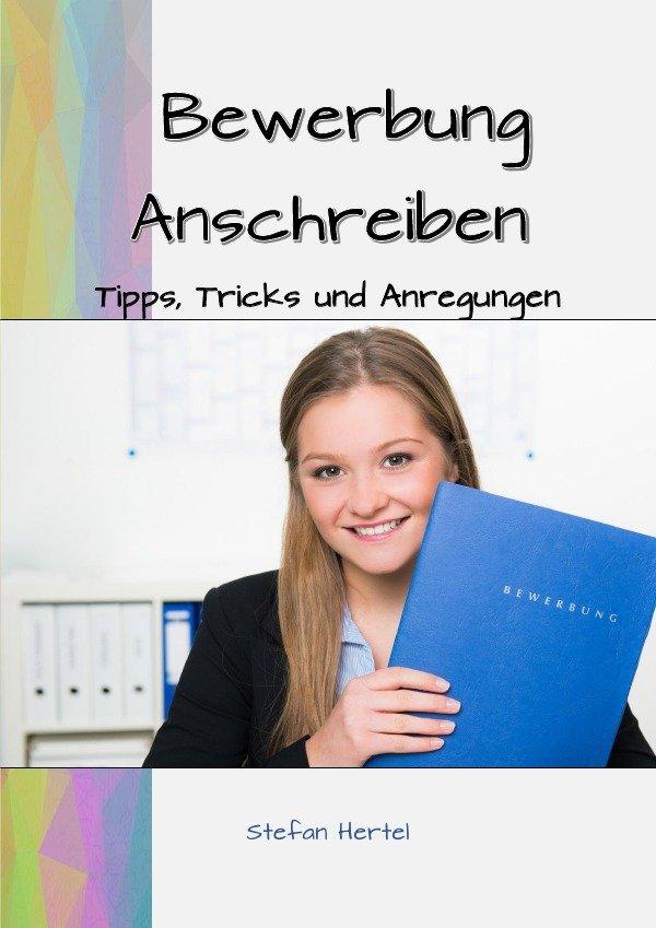 Isbn 9783746765983 Bewerbung Anschreiben Tipps Tricks Und