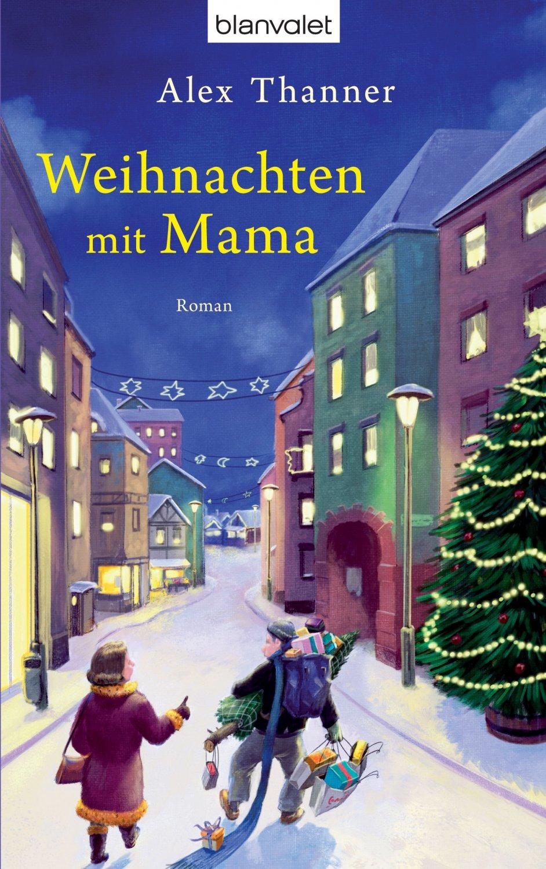 """Weihnachten mit Mama"""" (Alex Thanner) – Buch gebraucht kaufen ..."""