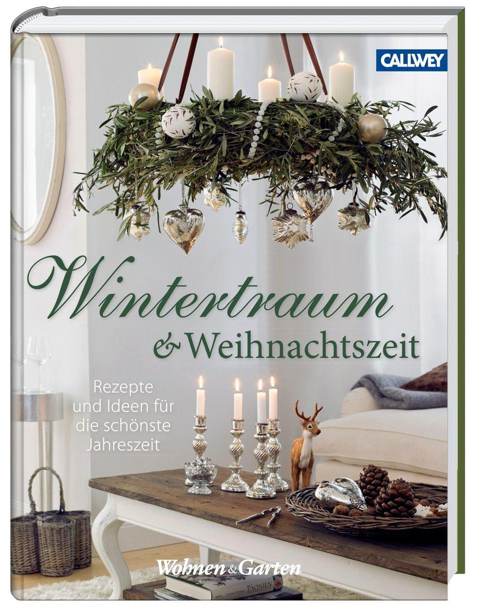 isbn 9783766722362 wintertraum und weihnachtszeit rezepte und ideen f r die sch nste. Black Bedroom Furniture Sets. Home Design Ideas