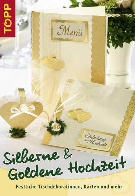 Silberne Und Goldene Hochzeit Festliche Tischdekorationen Karten Und Mehr