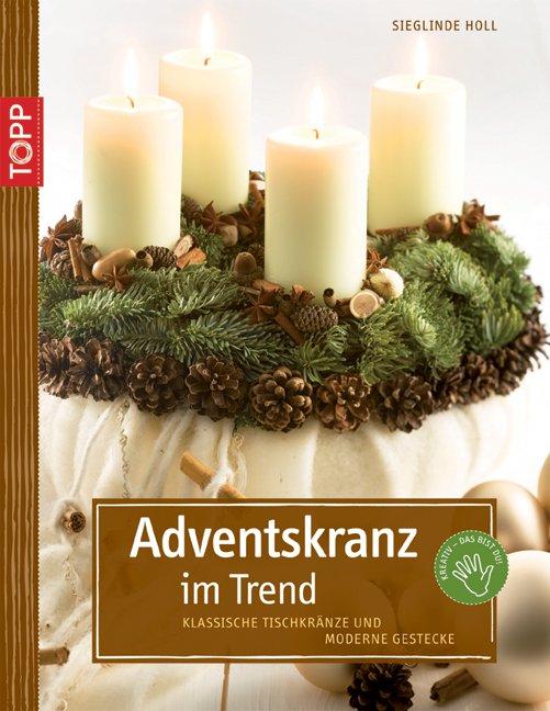 Holl sieglinde und stephanie g hr adventskranz im trend - Adventskranz englisch ...