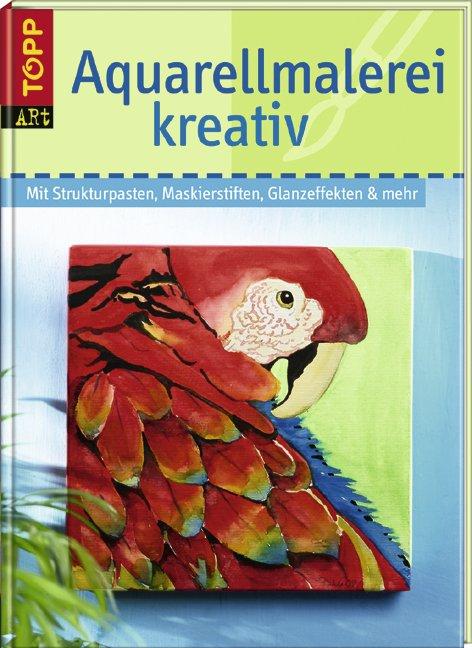 Aquarellmalerei kreativ pohle brigitte reiter zinnau - Kreativ brigitte de ...