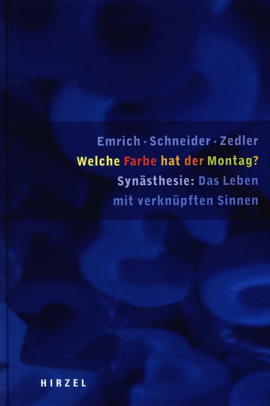 """Emrich/ Schneider/ Zedler, Welche Farbe hat der Montag?"""" – Bücher ..."""