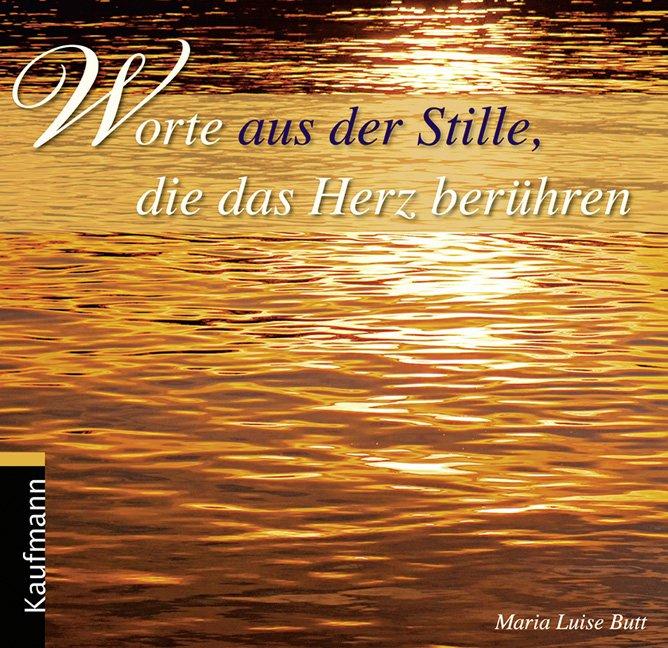 ISBN 9783780611642 Worte aus der Stille, die das Herz