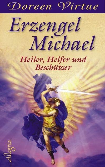 Virtue Doreen Erzengel Michael Heiler Helfer Und Beschutzer