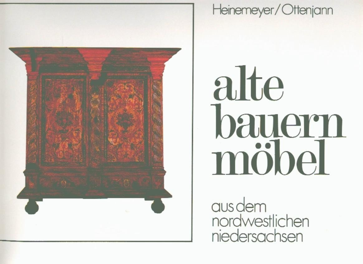 isbn 9783796301544 alte bauernm bel aus dem nordwestlichen niedersachsen neu gebraucht kaufen. Black Bedroom Furniture Sets. Home Design Ideas