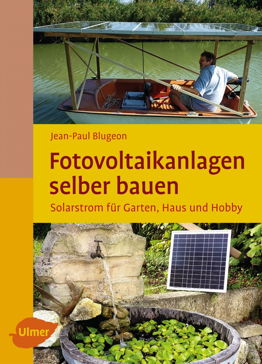 isbn 9783800176199 fotovoltaikanlagen selber bauen solarstrom f r garten haus und hobby neu. Black Bedroom Furniture Sets. Home Design Ideas
