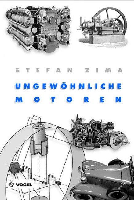 STEFAN ZIMA (AUTOR) - Ungewöhnliche Motoren