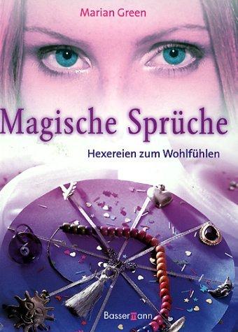 """Magische Sprüche   Hexereien zum Wohlfühlen"""" (Green Marian White"""