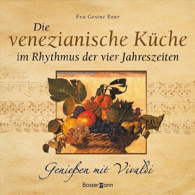 """isbn 9783809421917 """"die venezianische küche im rhythmus"""