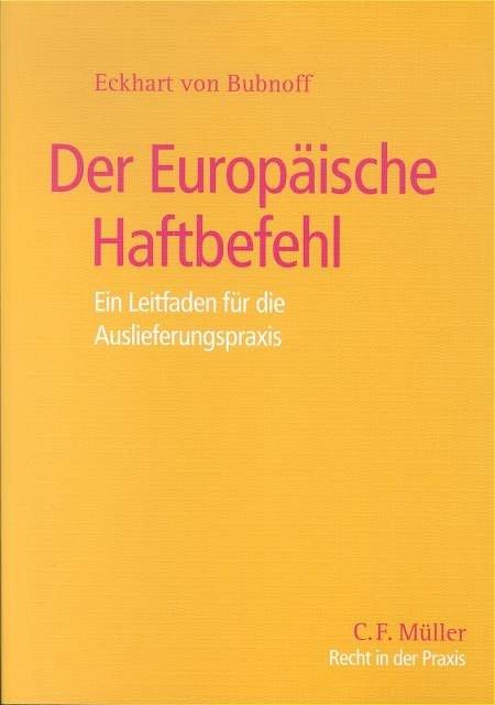 Der Europäische Haftbefehl Auslieferung Und Neuerungen Des