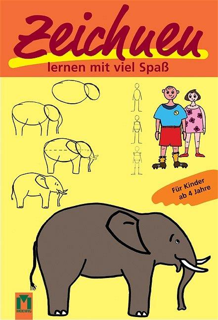 Zeichnen Lernen Mit Viel Spass Fur Kinder Ab 4 Jahren Bucher