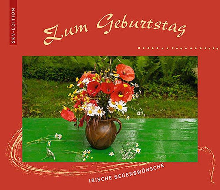 Zum Geburtstag Irische Segenswünsche Renate Schuh Buch