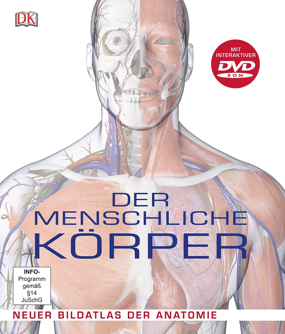 Steve Parker, Der menschliche Körper; Neuer Bildatlas der Anatomie ...