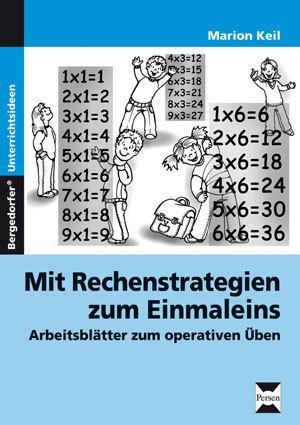 Mit Rechenstrategien zum Einmaleins   Arbeitsblätter zum operativen Üben  20. bis 20. Klasse