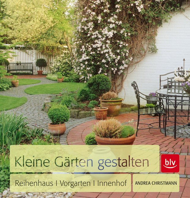 isbn 3835409328 kleine g rten gestalten reihenhaus. Black Bedroom Furniture Sets. Home Design Ideas