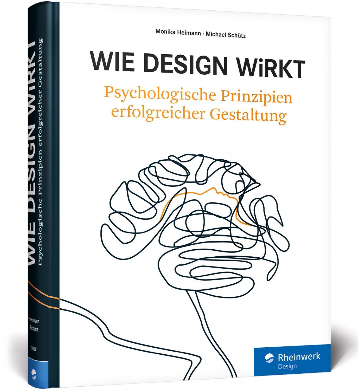 Wie Design wirkt - Prinzipien erfolgreicher Gestaltung – Werbe ...