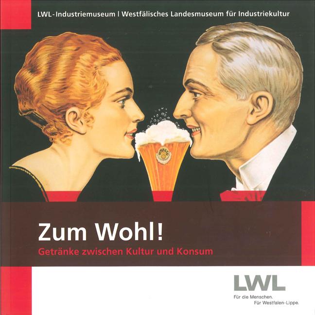 """Zum Wohl! Getränke zwischen Kultur und Konsum"""" – Bücher gebraucht ..."""