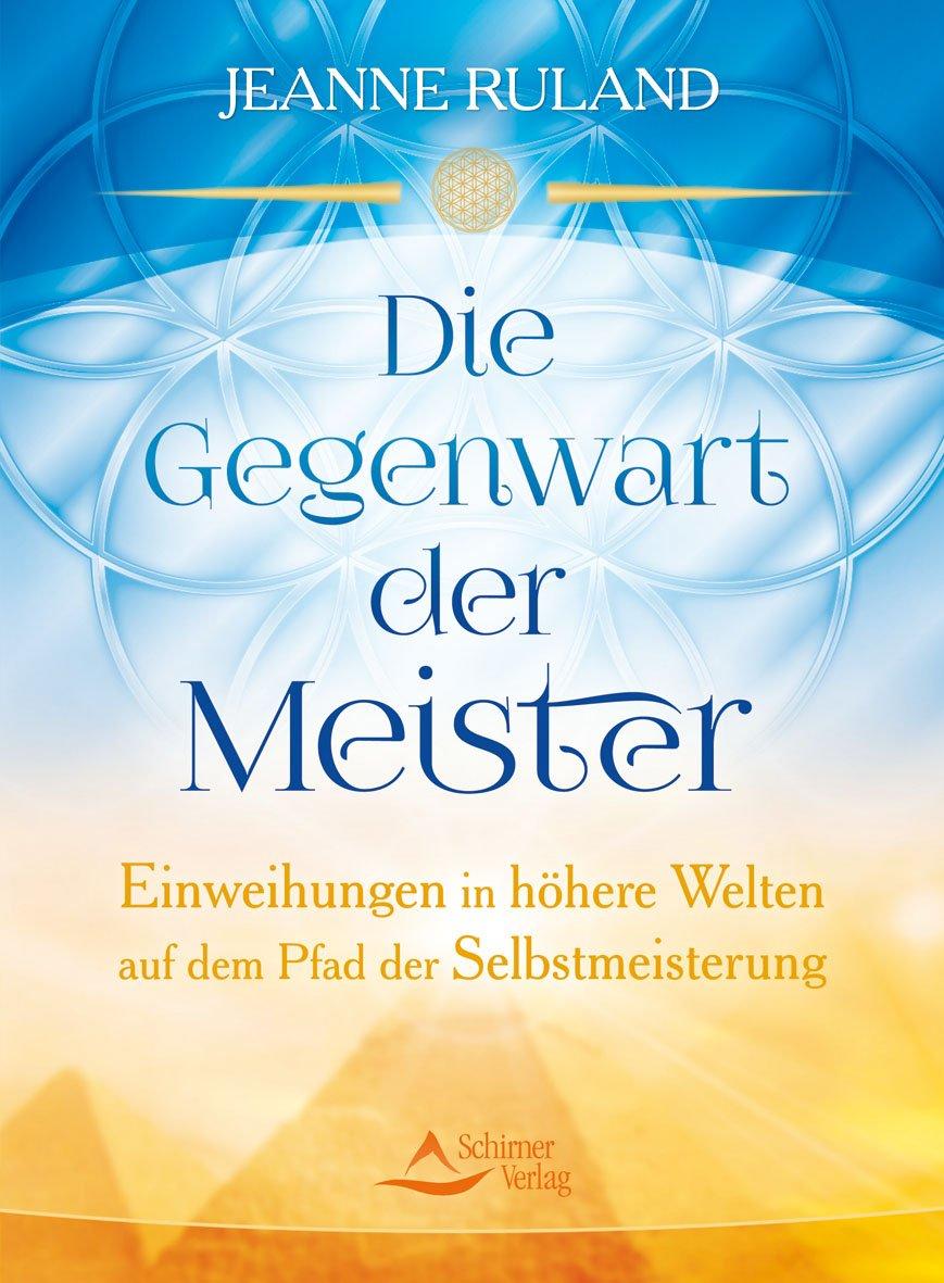 Ruland Jeanne Die Gegenwart Der Meister Bucher Gebraucht Antiquarisch Neu Kaufen