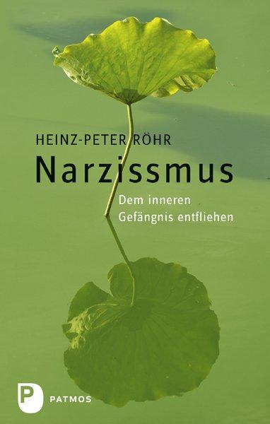 narzissmus das innere gefängnis göttingen