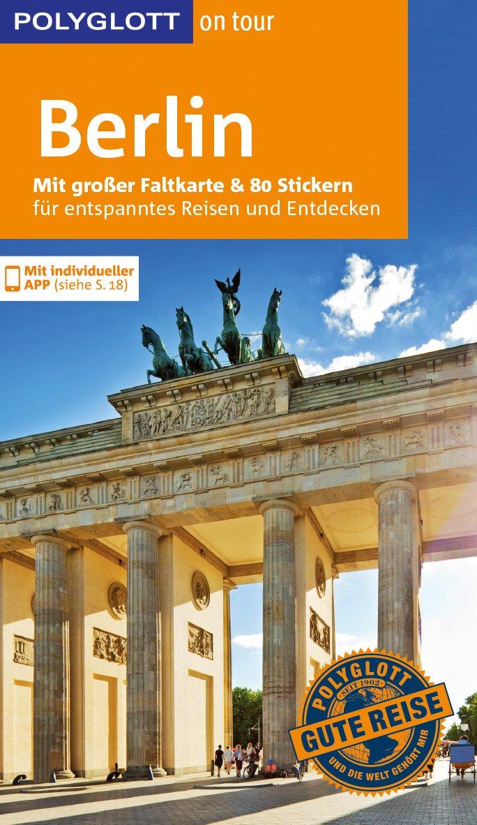 "POLYGLOTT on tour Reisefuehrer Berlin"" (Blisse Manuela Lehmann ..."