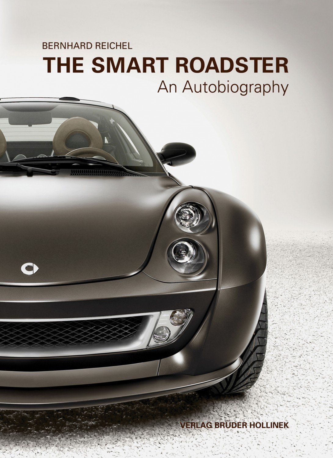 the smart roadster an autobiography bernhard. Black Bedroom Furniture Sets. Home Design Ideas