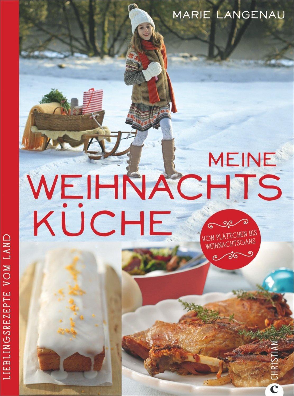 """Marie Langenau, Meine Weihnachtsküche"""" – Bücher gebraucht ..."""