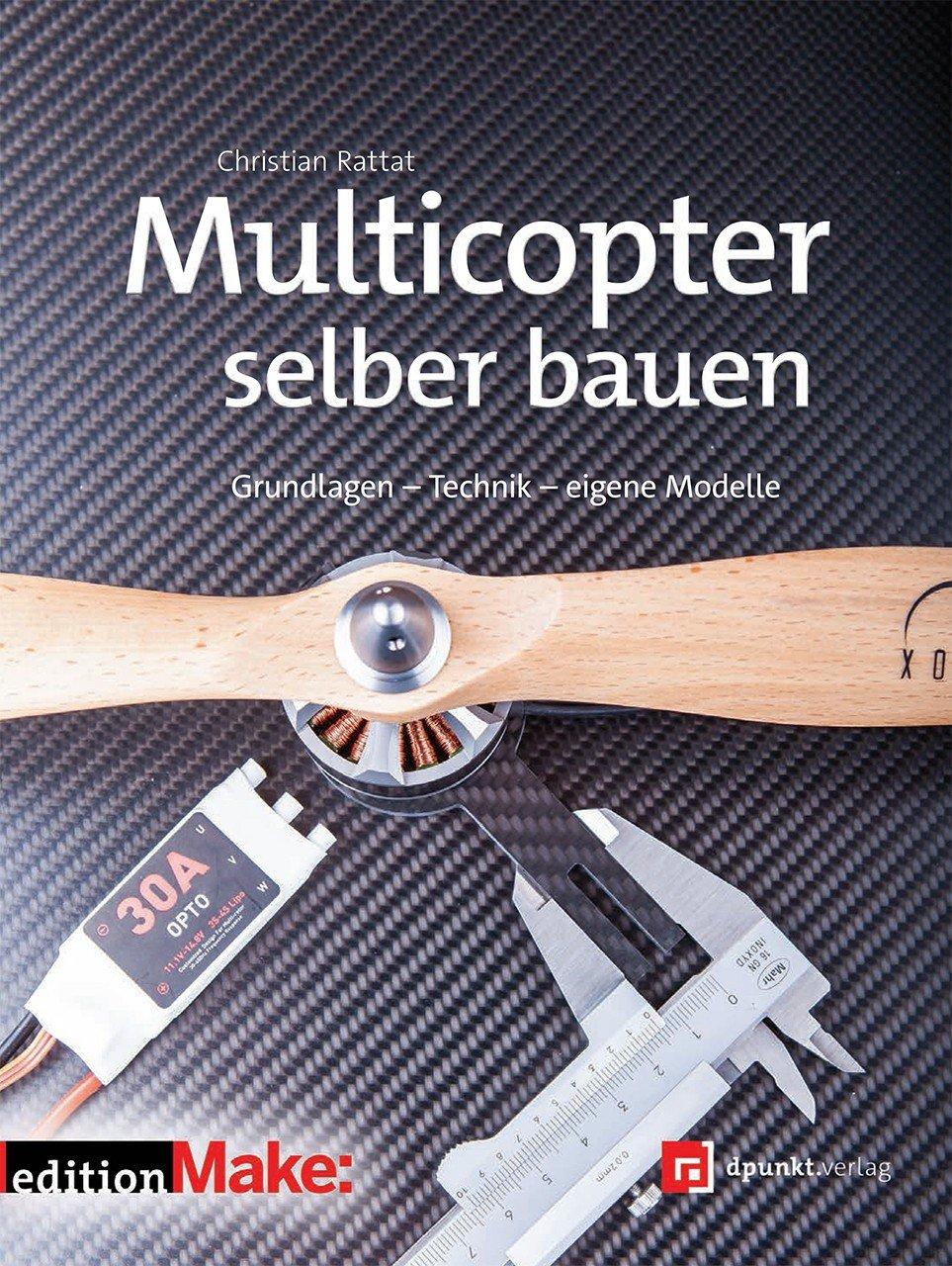 isbn 9783864902475 multicopter selber bauen grundlagen technik eigene modelle neu. Black Bedroom Furniture Sets. Home Design Ideas