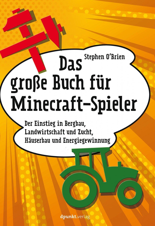 """Das große Buch für Minecraft-Spieler"""" (OBrien Stephen) – Buch neu ..."""