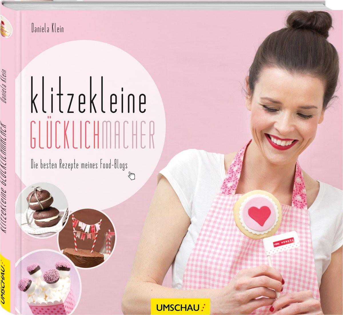 Klitzekleine Glücklichmacher Die Besten Rezepte Meines Food Blogs
