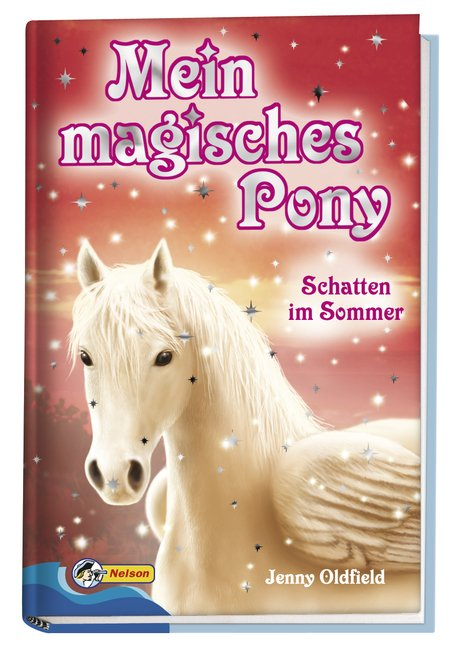 oldfield jenny mein magisches pony schatten im sommer. Black Bedroom Furniture Sets. Home Design Ideas
