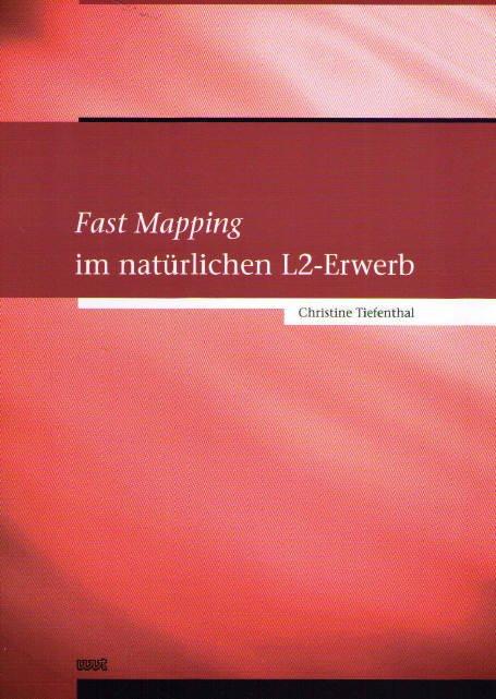 Fast Mapping im natürlichen L2-Erwerb