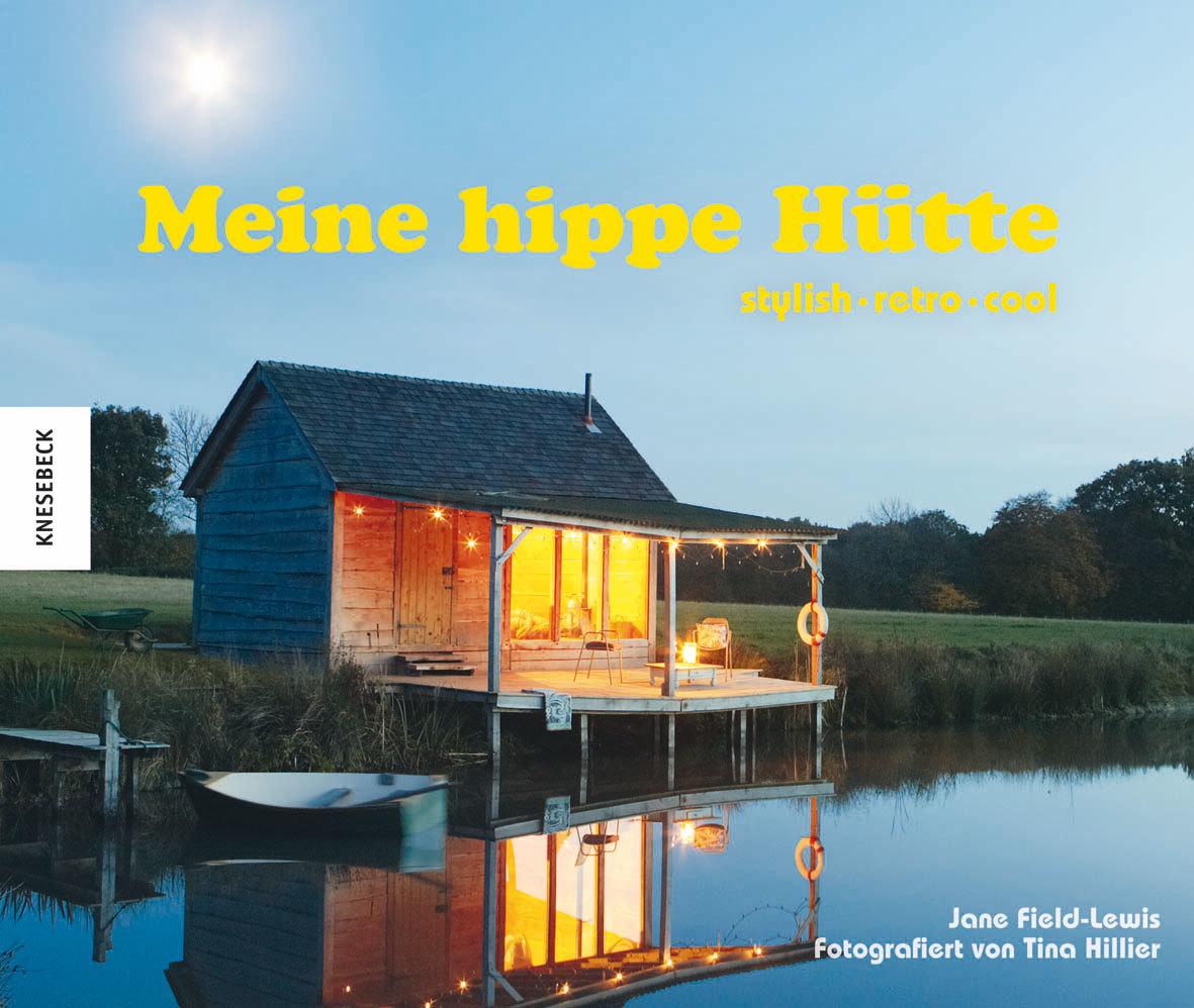 "Meine hippe Hütte - stylish – retro – cool"" (Jane Field-Lewis ..."