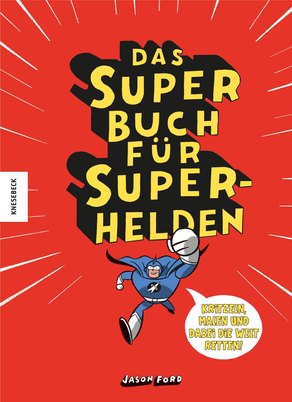 Großartig Superheld Malbuch Zeitgenössisch - Malvorlagen-Ideen ...