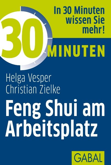 isbn 9783869364223 30 minuten feng shui am arbeitsplatz neu gebraucht kaufen. Black Bedroom Furniture Sets. Home Design Ideas
