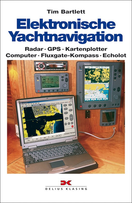 isbn 9783874121798 elektronische yachtnavigation radar gps kartenplotter computer. Black Bedroom Furniture Sets. Home Design Ideas
