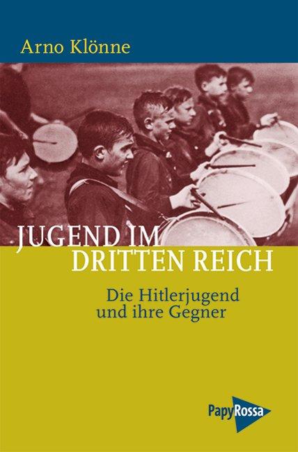"""""""Jugend im Dritten Reich - Die Hitlerjugend und ihre"""