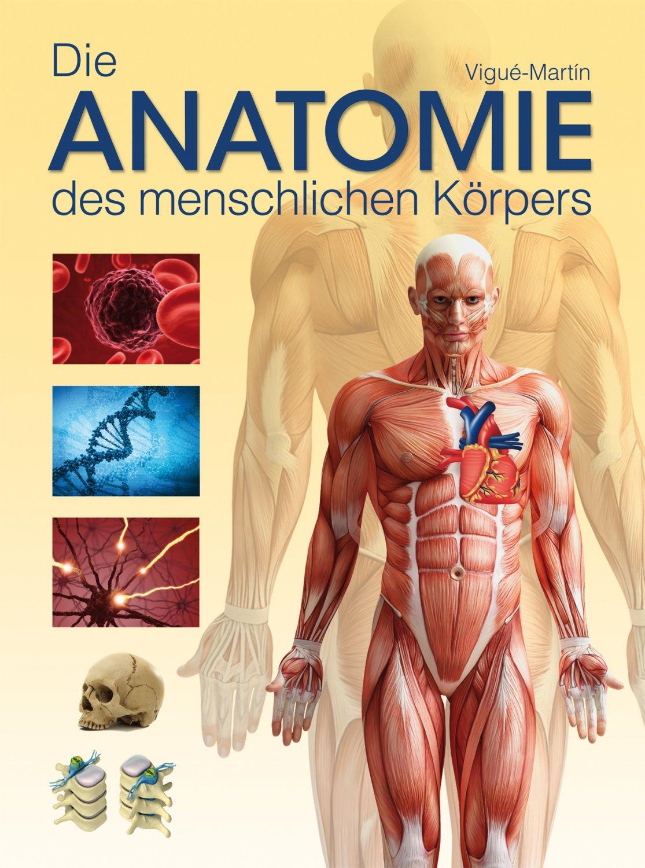 """Die Anatomie des menschlichen Körpers"""" (Jordi Vigué-Martin) – Buch ..."""