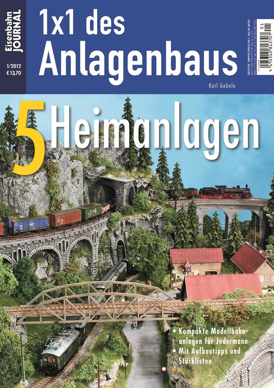 Bau Betrieb Mini-Anlagen: Planung 1x1 des Anlagenbaus Eisenbahn Journal