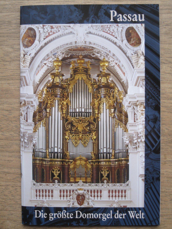 Passau Die Grösste Domorgel Der Welt Königin Der Instrumente